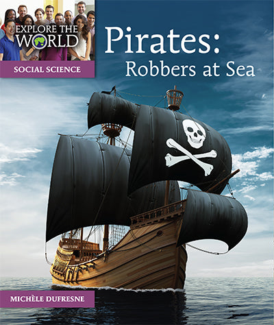 Pirates: Robbers at Sea