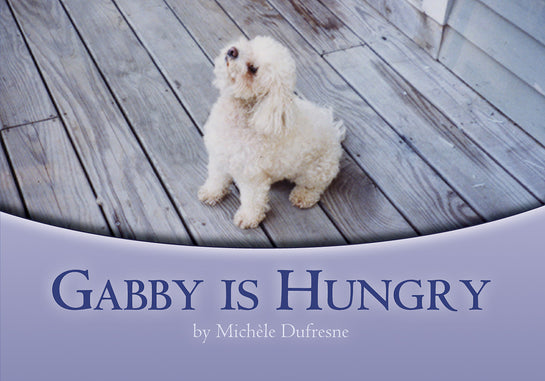 Gabby Is Hungry