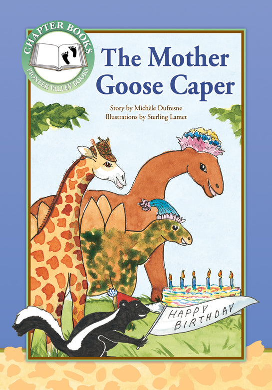 The Mother Goose Caper
