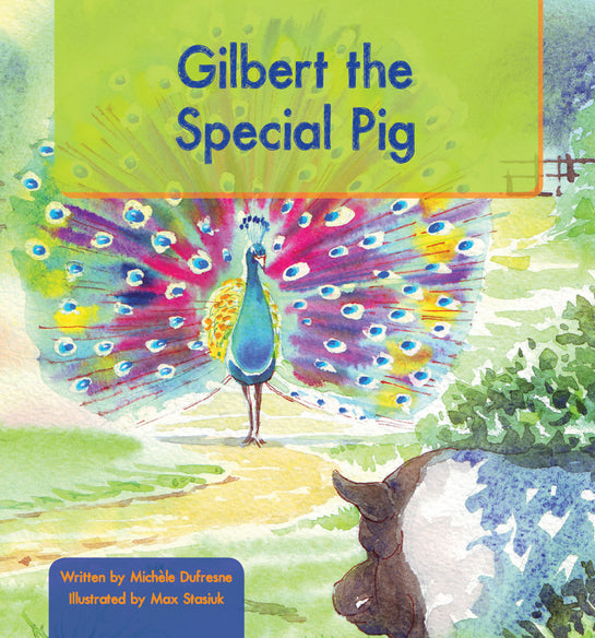 Gilbert the Special Pig