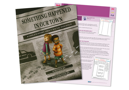 Interactive Read-Aloud Celebrating Diversity: Something Happened in Our Town: A Child's Story about Racial Injustice