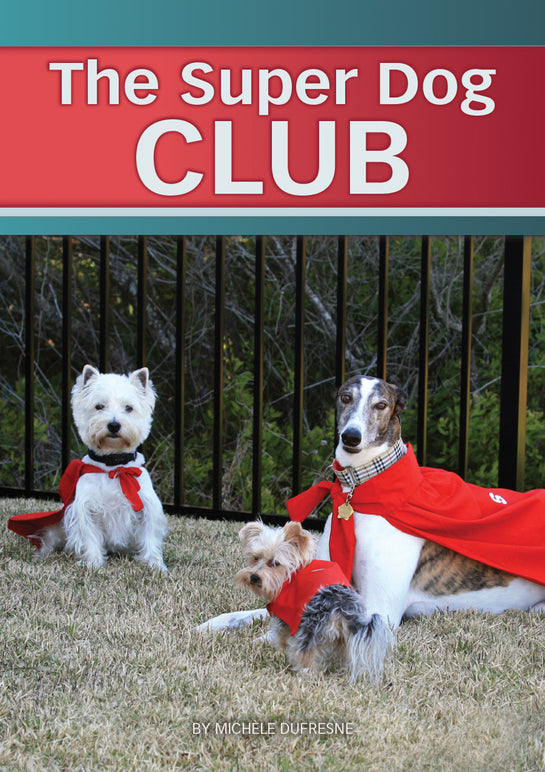 The Super Dog Club