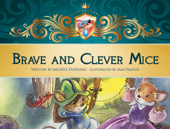 Brave and Clever Mice