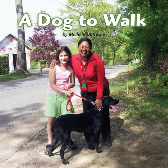 A Dog to Walk
