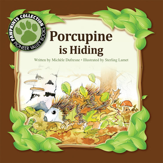 Porcupine is Hiding