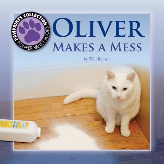 Oliver Makes a Mess