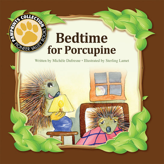 Bedtime for Porcupine