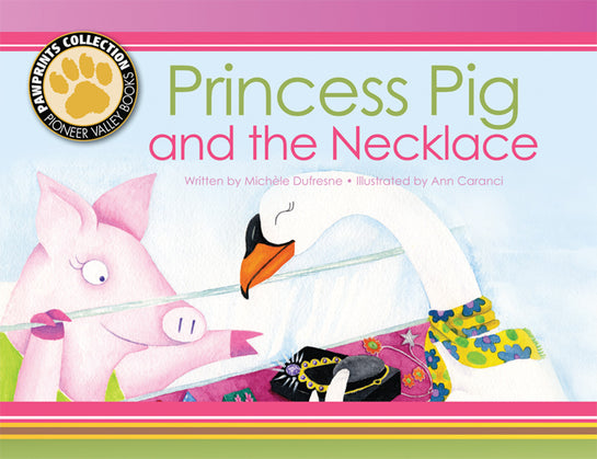 Princess Pig and the Necklace