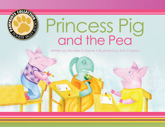 Princess Pig and the Pea