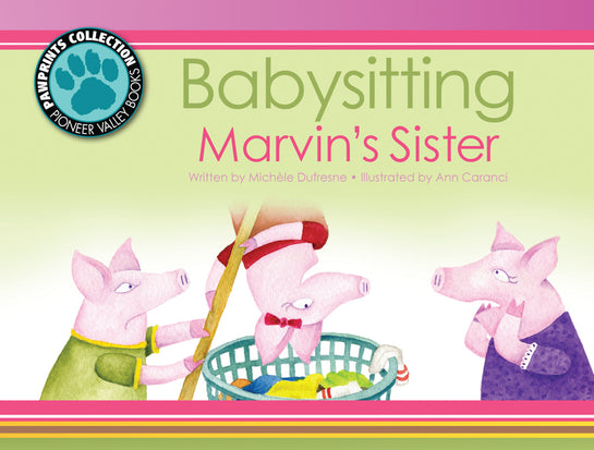 Babysitting Marvin's Sister