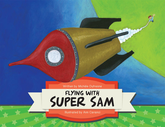 Flying with Super Sam