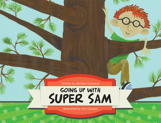 Going Up with Super Sam