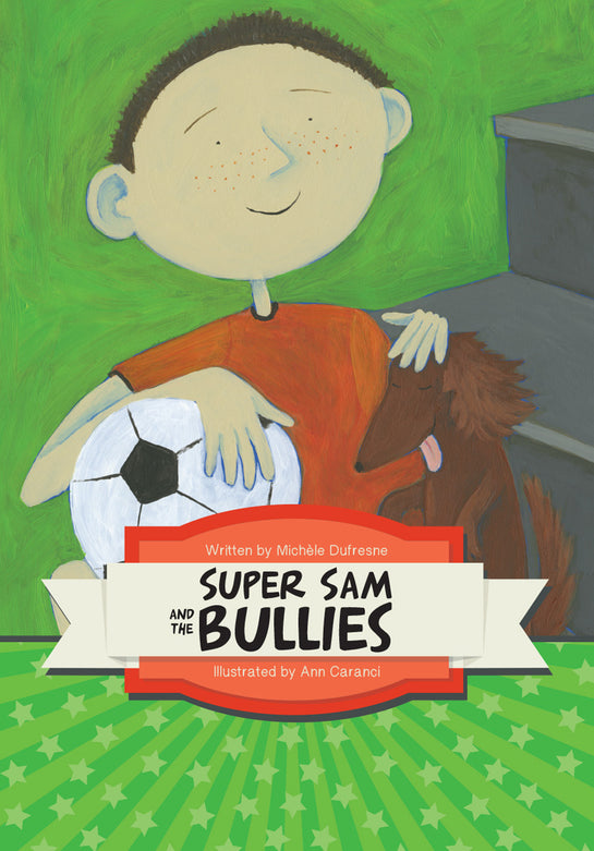 Super Sam and the Bullies