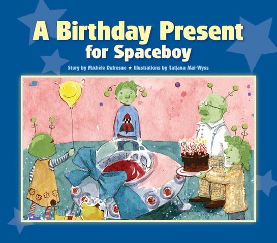 A Birthday Present for Spaceboy