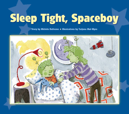 Sleep Tight, Spaceboy