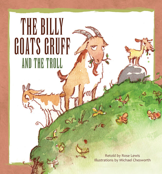 The Billy Goats Gruff and the Troll