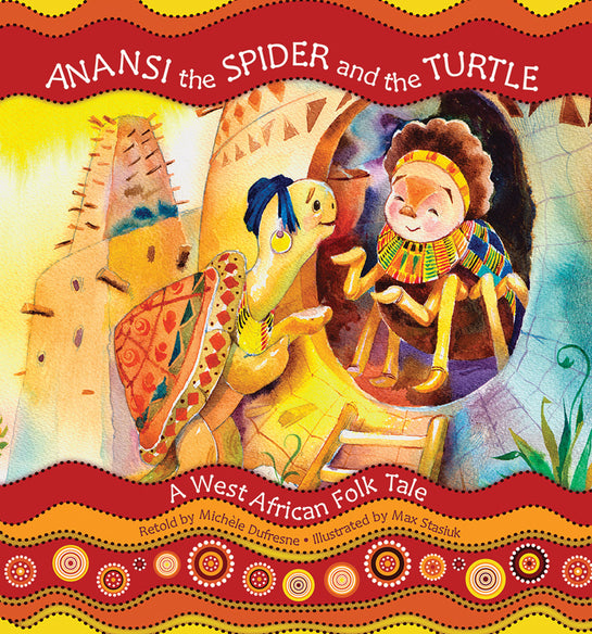 Anansi the Spider and the Turtle: A West African Folk Tale