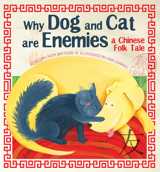Why Dog and Cat are Enemies: a Chinese Folk Tale