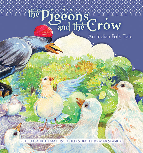 The Pigeons and the Crow: An Indian Folk Tale