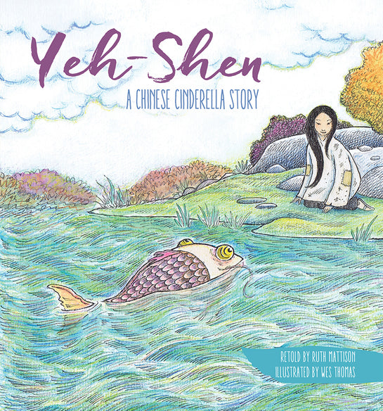 Yeh-Shen, a Chinese Cinderella Story