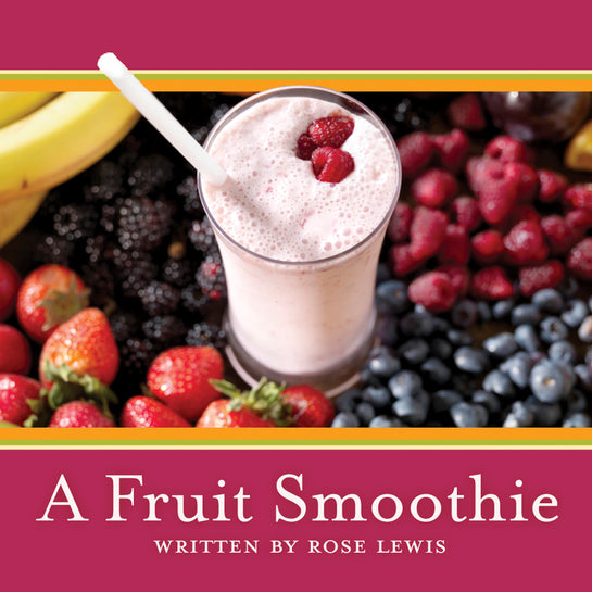 A Fruit Smoothie
