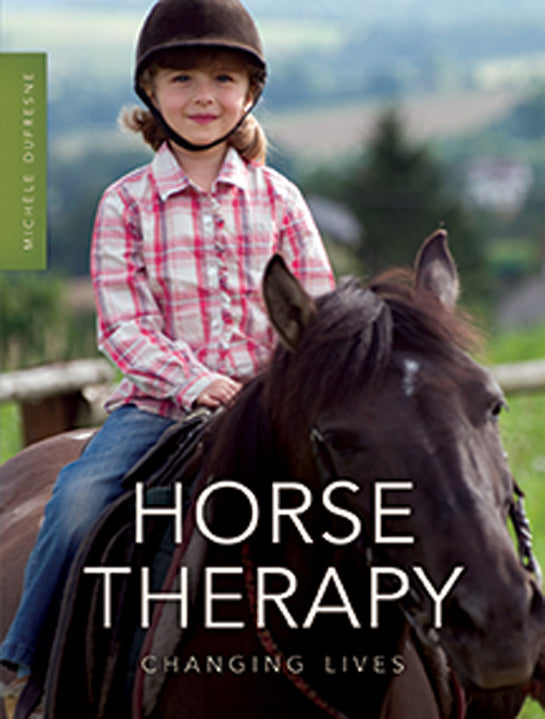 Horse Therapy: Changing Lives