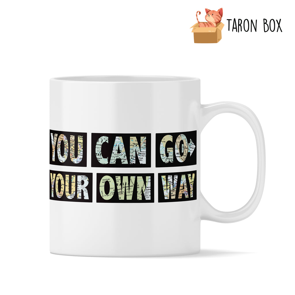 Taza frase You can go your own way