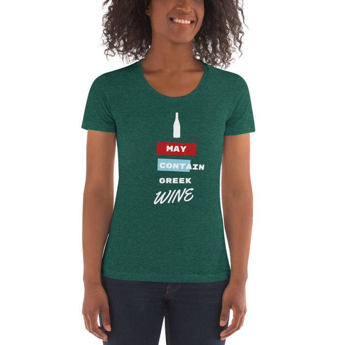 May Contain Greek Wine - Women's Crew Neck T-shirt