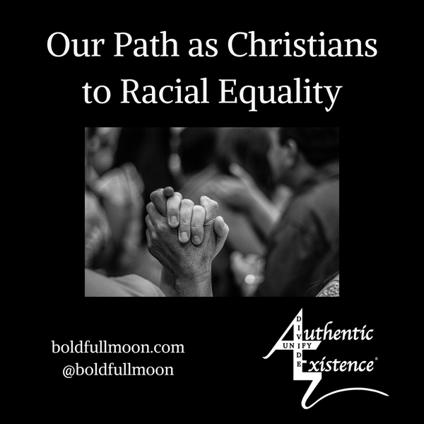 Our Path as Christians to Racial Equality