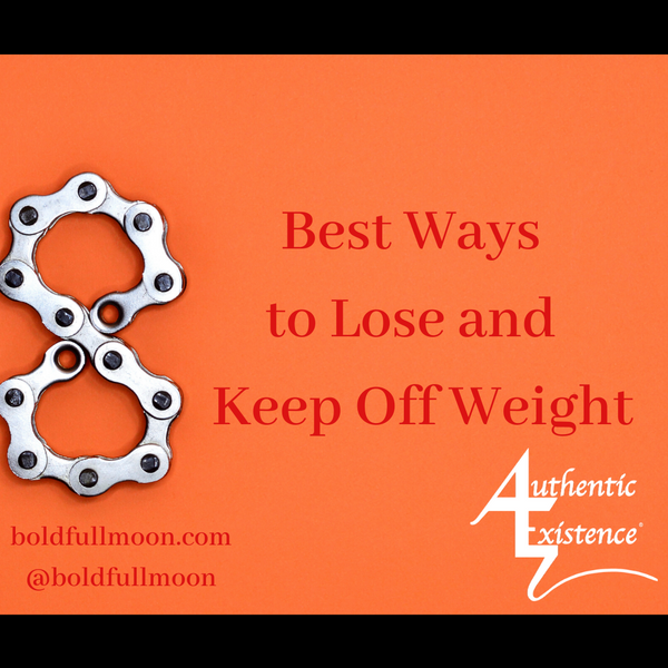 8 Best Ways to Lose and Keep Off Weight