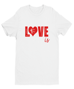 Authentic Existence® Love Is Short Sleeve Relaxed Fit T-Shirt - White with Red Design - Authentic Existence®