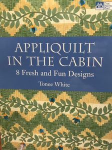Appliquilt in the Cabin