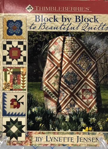 Block by Block to Beautiful Quilts