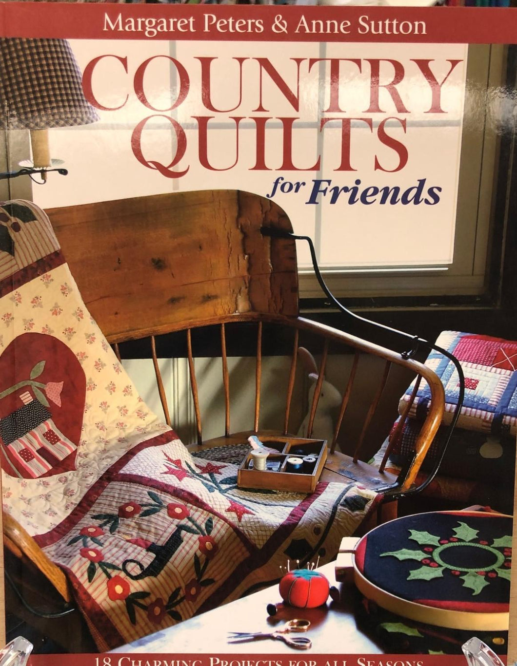 Country Quilts for Friends