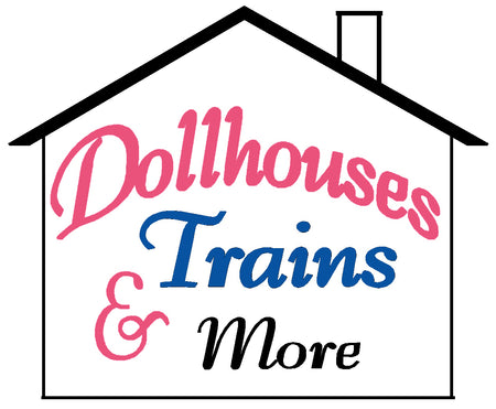 Dollhouses, Trains & More