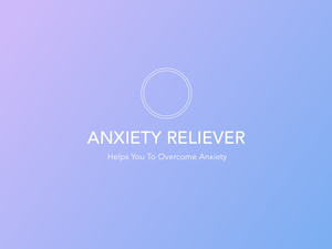 Anxiety Relief Audio Course