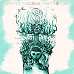 Earthbound EP - Cashing In Karma