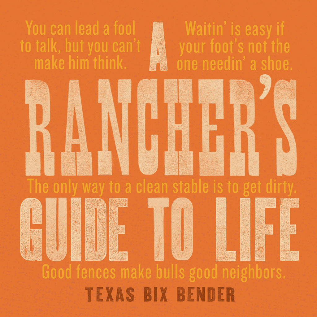 A Rancher' Guide To Life