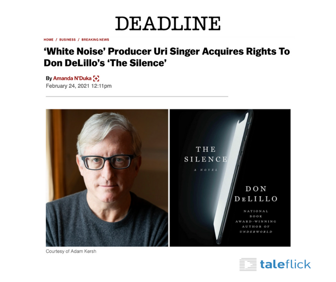 Deadline: 'White Noise' Producer Uri Singer Acquires Rights To Don DeLillo's 'The Silence'