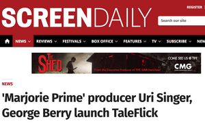 'Marjorie Prime' producer Uri Singer, George Berry launch TaleFlick