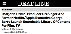 'Marjorie Prime' Producer Uri Singer And Former Netflix/Apple Executive George Berry Launch Searchable Library Of Content For Film, TV