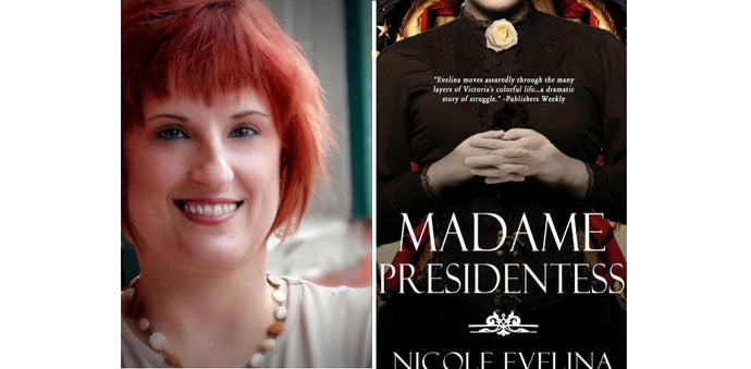 Nicole Evelina talks about Madame Presidentess, strong women in history and more...
