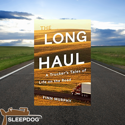 The Long Haul: A Trucker's Tales of Life on the Road, by Finn Murphy