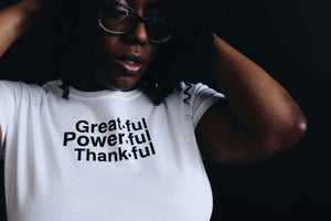 GreatFul PowerFul ThankFul Adult T-shirt