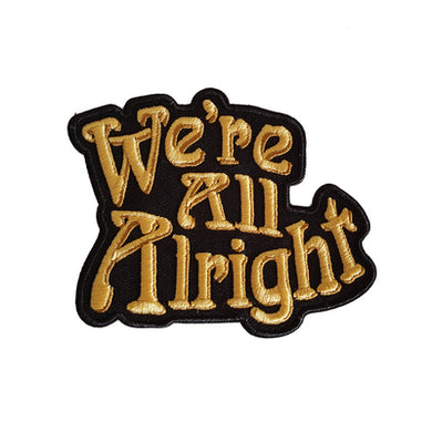 We're All Alright Patch