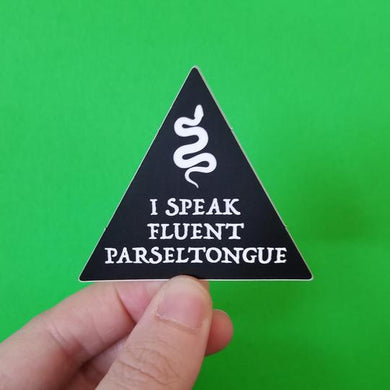 I Speak Fluent Parseltongue Vinyl Sticker