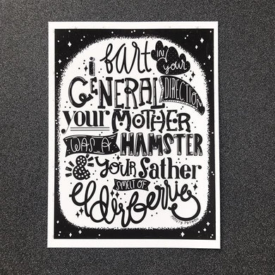 Monty Python: I Fart in Your General Direction Print