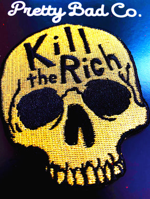 Kill The Rich - Skull Patch