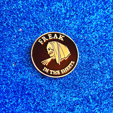 Freak in the Sheets Pin