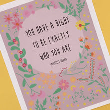 "Load image into Gallery viewer, ""EXACTLY WHO YOU ARE"" MICHELLE OBAMA QUOTE 8X10 ART PRINT"